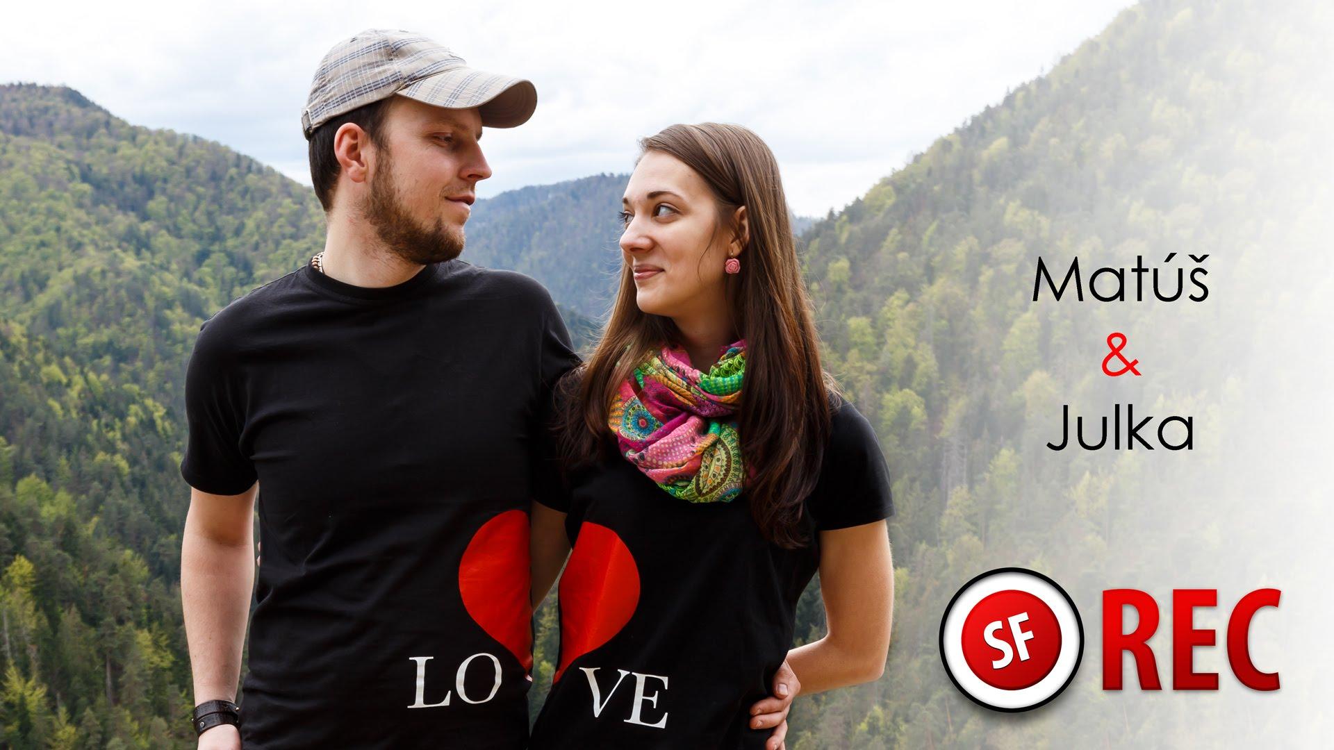 Matúš & Julka - Žiadosť o ruku